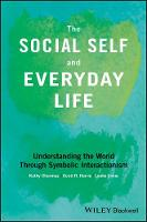 The Social Self and Everyday Life:...