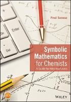 Symbolic Mathematics for Chemists: A...