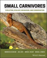 Small Carnivores: Evolution, Ecology,...