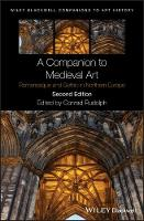 A Companion to Medieval Art:...