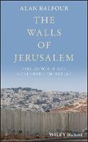 The Walls of Jerusalem: Preserving ...