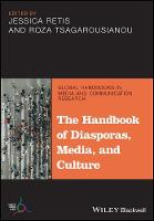 The Handbook of Diasporas, Media, and...