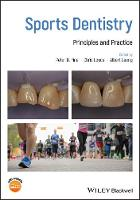 Sports Dentistry: Principles and...