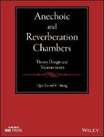 Anechoic and Reverberation Chambers:...