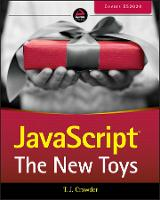 JavaScript: The New Toys