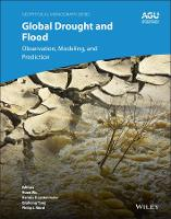 Global Drought and Flood: Monitoring,...