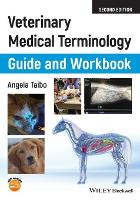 Veterinary Medical Terminology Guide...