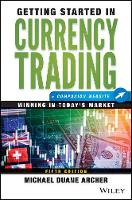 Getting Started in Currency Trading:...