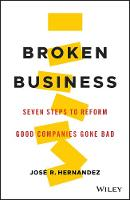 Broken Business: Seven Steps to ...