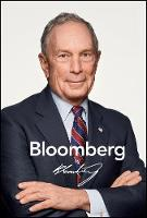 Bloomberg by Bloomberg, Revised and...