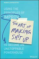The Art of Making Sh!t Up: Using the...