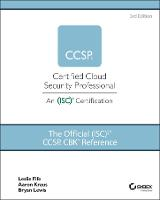 The Official (ISC)2 Guide to the CCSP...
