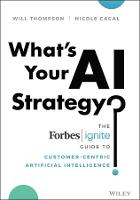 What's Your AI Strategy?: The Forbes...