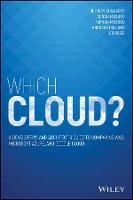Which Cloud?: A Developer's and...