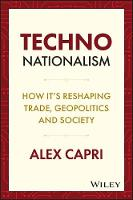Tech Wars: How Techno-nationalism is...