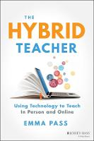 The Hybrid Teacher: Using Technology...