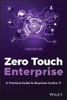 Zero Touch IT: A Practical Guide to...
