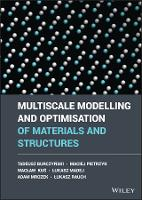 Multiscale Modelling and Optimization...