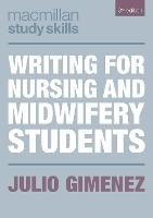 Writing for Nursing and Midwifery...