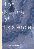 The Nature of Existence: Health,...