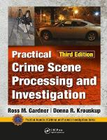 Practical Crime Scene Processing and...