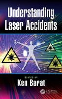 Understanding Laser Accidents