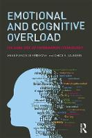 Emotional and Cognitive Overload: The...