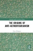 The Origins of Anti-Authoritarianism