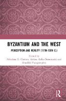 Byzantium and the West: Perception ...