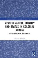 Miscegenation, Identity and Status in...