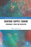 Seafood Supply Chains: Governance,...