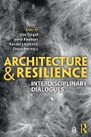 Architecture and Resilience:...