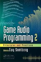 Game Audio Programming 2: Principles...