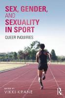 Sex, Gender, and Sexuality in Sport:...
