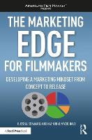The Marketing Edge for Filmmakers:...