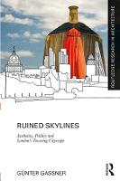Ruined Skylines: Aesthetics, Politics...