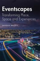 Eventscapes: Transforming Place, ...