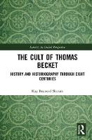 The Cult of Thomas Becket: History ...
