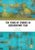 Ten Years of Studies in Documentary Film