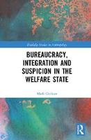Bureaucracy, Integration and ...