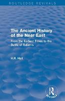 The Ancient History of the Near East:...