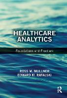 Healthcare Analytics: Foundations and...
