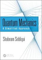 Quantum Mechanics: A Simplified Approach