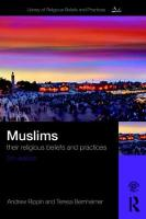 Muslims: Their Religious Beliefs and...