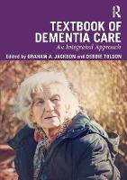 Textbook of Dementia Care: An...