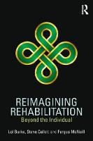 Reimagining Rehabilitation: Beyond ...