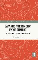 Law and the Kinetic Environment:...