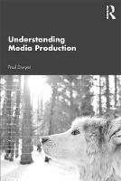Understanding Media Production