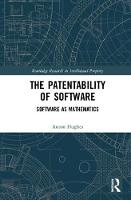 The Patentability of Software:...