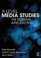 A Level Media Studies: The Essential...